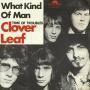 Details Clover Leaf - What Kind Of Man