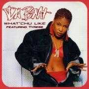Details Da Brat featuring Tyrese - What'chu Like