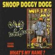 Details Snoop Doggy Dogg - What's My Name?