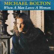 Details Michael Bolton - When A Man Loves A Woman