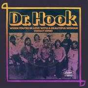 Coverafbeelding Dr. Hook - When You're In Love With A Beautiful Woman