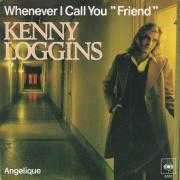 "Coverafbeelding Kenny Loggins - Whenever I Call You ""Friend"""