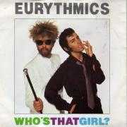 Details Eurythmics - Who's That Girl?
