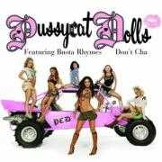 Details Pussycat Dolls featuring Busta Rhymes - Don't Cha