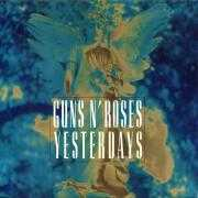 Coverafbeelding Guns N' Roses - Yesterdays