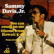 Details Sammy Davis, Jr. - You Can Count On Me (Theme From Hawaii 5-0)