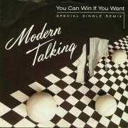 Coverafbeelding Modern Talking - You Can Win If You Want - Special Single Remix
