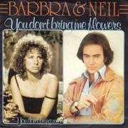 Details Barbra & Neil - You Don't Bring Me Flowers