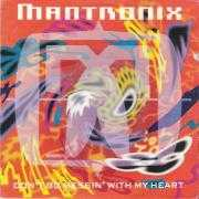 Details Mantronix - Don't Go Messin' With My Heart