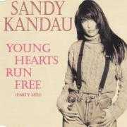 Details Sandy Kandau - Young Hearts Run Free (Party Mix)