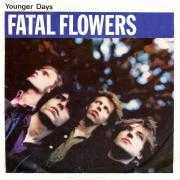 Details Fatal Flowers - Younger Days