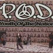 Details P.O.D. - Youth Of The Nation