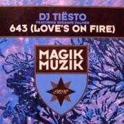 Coverafbeelding DJ Tiësto featuring Suzanne Palmer - 643 (Love's On Fire)
