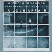 Coverafbeelding Giorgio Moroder featuring Joe Esposito - A Love Affair