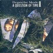 Coverafbeelding Depeche Mode - A Question Of Time - Remix