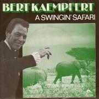 Details Bert Kaempfert - A Swingin' Safari