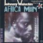 Coverafbeelding Johnny Wakelin - Africa Man