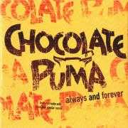 Coverafbeelding Chocolate Puma - Always & Forever