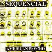 Coverafbeelding Sequencial - American Psycho