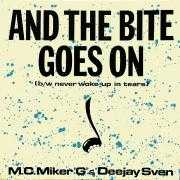 "Details M.C. Miker ""G"" & Deejay Sven - And The Bite Goes On"