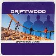 Details Driftwood - Anything Goes