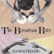 Coverafbeelding The Boomtown Rats - Banana Republic