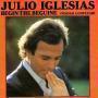 Coverafbeelding Julio Iglesias - Begin The Beguine (Volver A Empezar)
