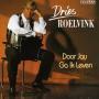 Details Dries Roelvink - Door Jou Ga Ik Leven