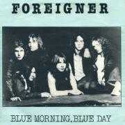 Coverafbeelding Foreigner - Blue Morning, Blue Day