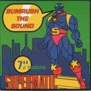Coverafbeelding Supermatic - Bumrush The Sound