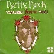 Coverafbeelding Betty Beck - 'cause I Love You