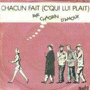 Coverafbeelding Chagrin D'amour - Chacun Fait (C'Qui Lui Plait)
