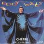 Details Eddy Wally - Chérie