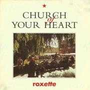 Coverafbeelding Roxette - Church Of Your Heart