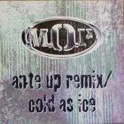 Coverafbeelding M.O.P - Ante Up Remix/ Cold As Ice