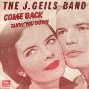 Coverafbeelding The J. Geils Band - Come Back