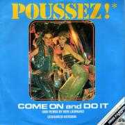 Details Poussez! - Come On And Do It - 1985 Remix By Ben Liebrand