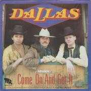Coverafbeelding Dallas - Come On And Get It