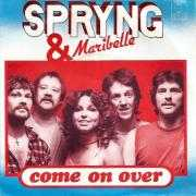Coverafbeelding Spryng & Maribelle - Come On Over