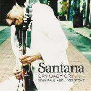 Coverafbeelding Santana featuring Sean Paul and Joss Stone - Cry Baby Cry