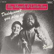 Coverafbeelding Big Mouth & Little Eve - Daddy, Won't You Play Me