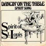 Coverafbeelding Spirit Of St. Louis - Dancin' On The Table