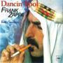 Details Frank Zappa - Dancin' Fool