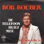 Details Bob Bouber - De Telefoon Huilt Mee