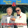 Details Manke Nelis & Dolf Brouwers - De Vis Wordt Duur Betaald