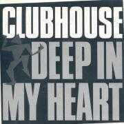Coverafbeelding Club House - Deep In My Heart