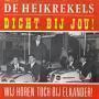 Coverafbeelding De Heikrekels - Dicht Bij Jou!