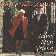Details Corry Konings & Vader Abraham - Adios Mijn Vriend