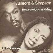 Details Ashford & Simpson - Don't Cost You Nothing