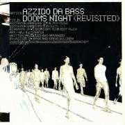 Coverafbeelding Azzido Da Bass - Dooms Night (Revisited)